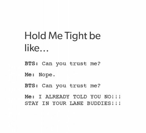 Meme Hold Me Tight Kpop Bts Bighit Image 4126166 By Rayman