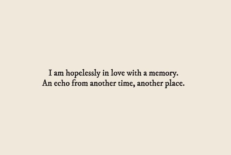 moving on, quote, love and missing