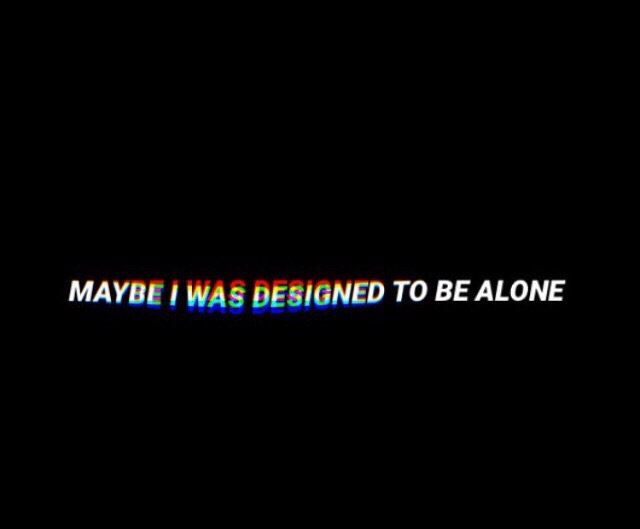 grunge, feeling, lonely and quotes
