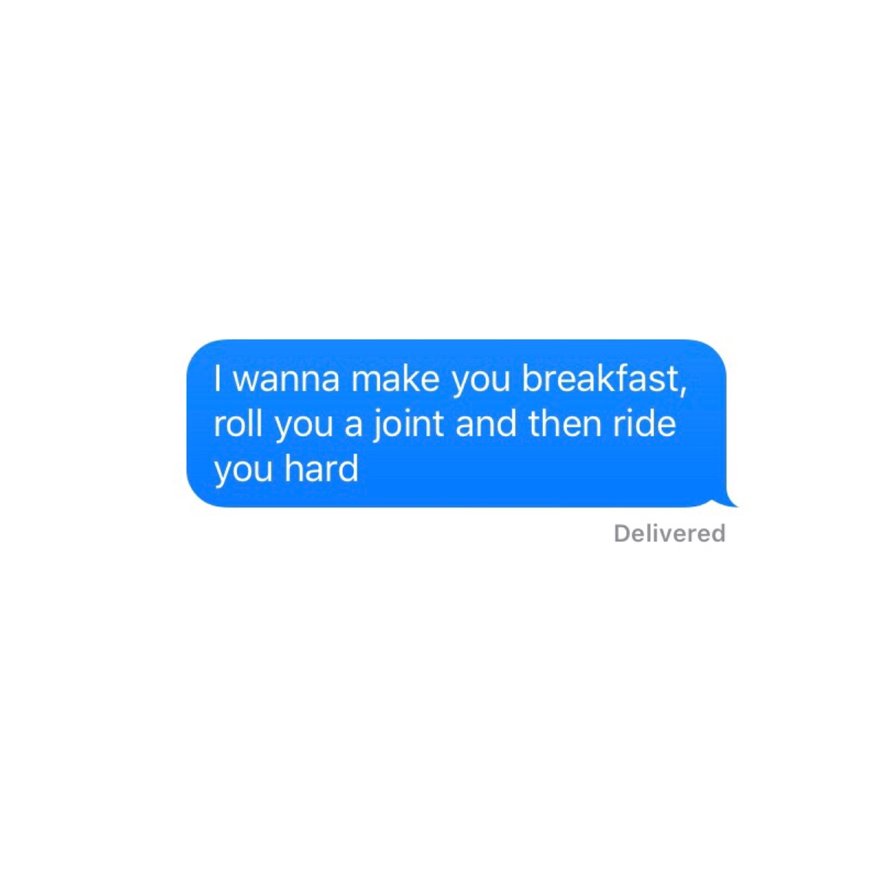 imessage, drugs, girlfriend and weed