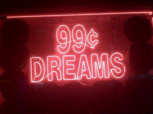 neon sign, indie, aesthetic and dreams