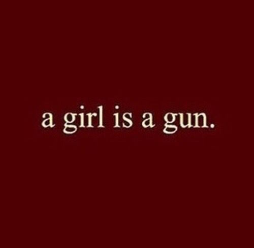 girl power, quotes, burgundy and gun