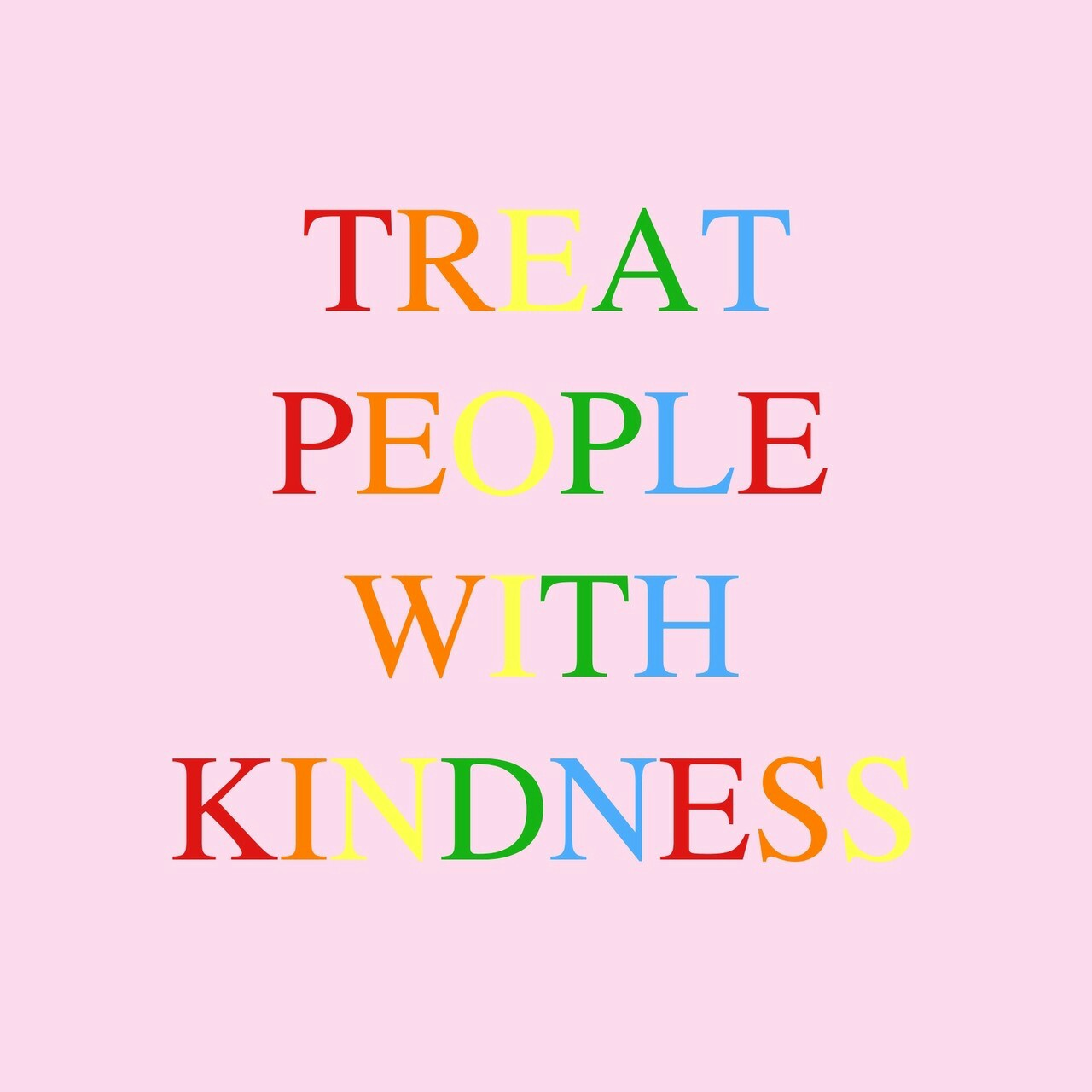 pride, love, quotes and kind